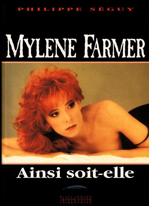 Mylène Farmer : Ainsi soit-elle