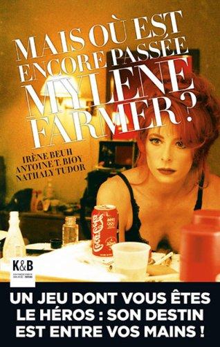 Mais où est encore passée Mylène Farmer ?