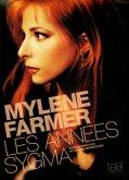 Mylène Farmer : Les années Sygma