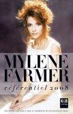Mylène Farmer : Le Référentiel 2008